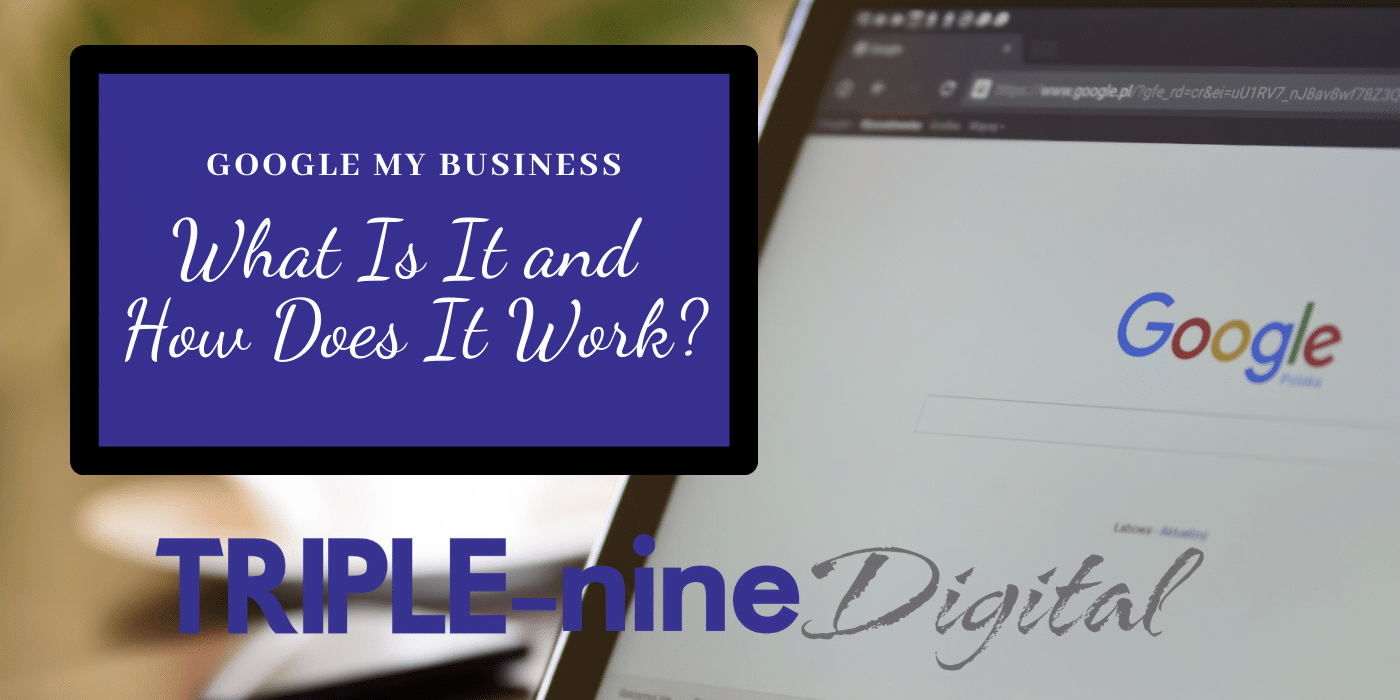 google my business what is it and how does it work
